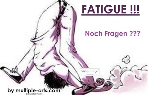 fatigue noch fragen.kl  - Fatigue: eine emotionale Erklärung für Angehörige von einer Fatigue-Geplagten