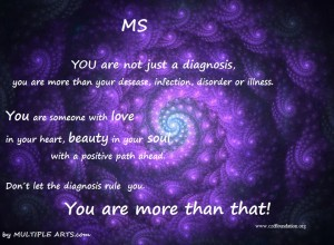 you are more than ms