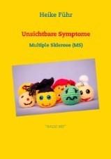 """us - HITZE-Verlosung 😊 Ich verlose mein Buch """"Unsichtbare Symptome: Multiple Sklerose (MS)"""""""