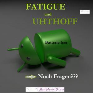 fatigue und uhthi...noch fragen 300x300 - MS-Fatigue: Tipps für Erklärungen und wie unterscheidet sie sich von normaler Müdigkeit?