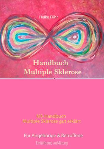 """bb11ddd8955351042125253bfc38f63a 1 - Neu: """"MS-Handbuch Multiple Sklerose gut erklärt Für Angehörige & Betroffene"""""""